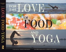 For the Love of Food & Yoga