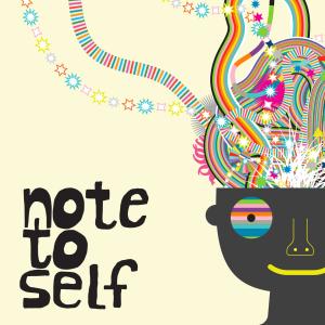 NoteToSelf_1400X1400_TIt7xNg