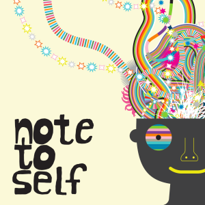 NoteToSelf_1400X1400_TIt7xNg
